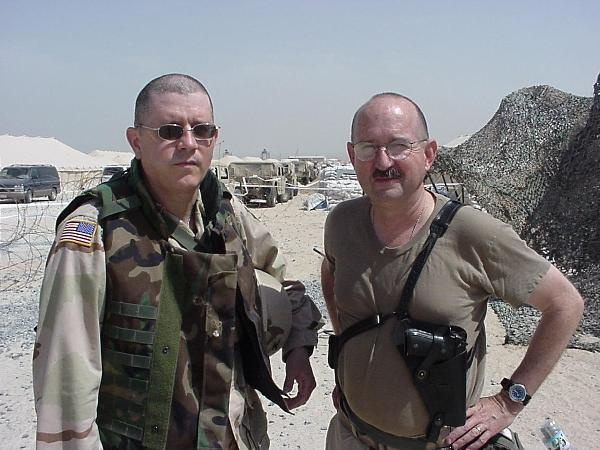 Colonel Larry West (R) and I at Camp Commando, Kuwait, April 2003.